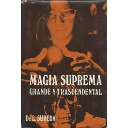 Magia Suprema: Grande y Trascendental