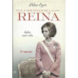La Soledad de la Reina: Sofía una vida