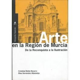 Arte en la Región de Murcia: De la Reconquista a la Ilustración