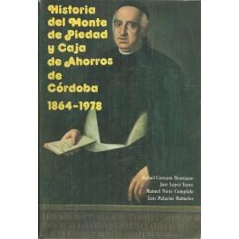 Historia del Monte de Piedad y Caja de Ahorros de Córdoba 1864-1978